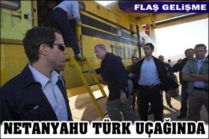 Netenyahu Türk Uçağında